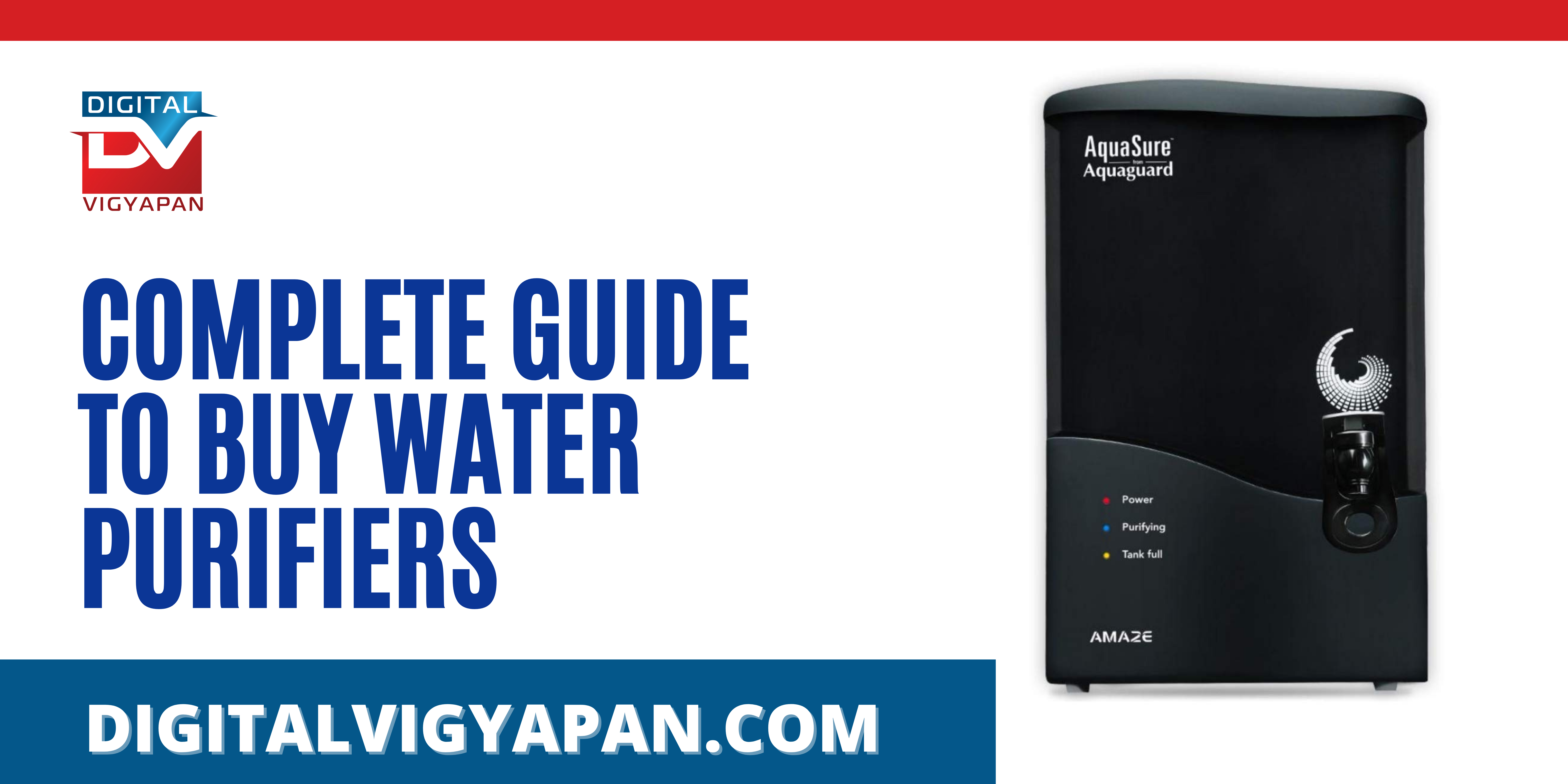 COMPLETE GUIDE TO BUY WATER PURIFIERS
