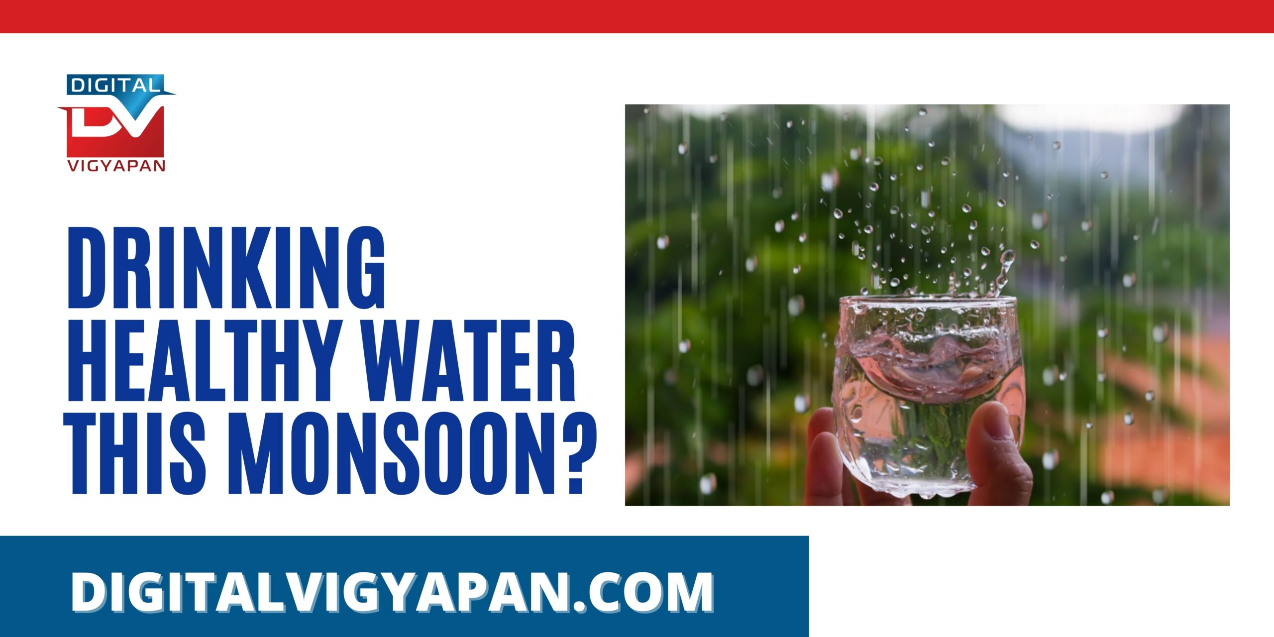 Drinking Healthy Water This Monsoon